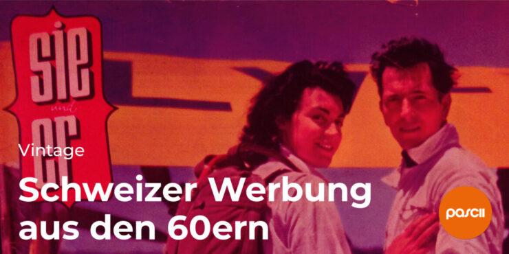 Schweizer Werbung aus den 60ern